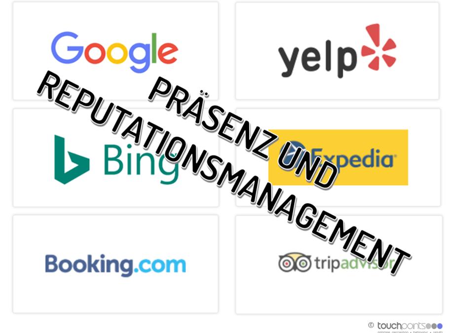 Präsenz- & Reputationsmanagement z.B. in der Hotellerie